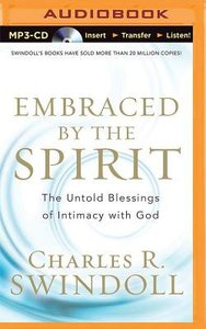 Embraced By the Spirit (Unabridged, Mp3)
