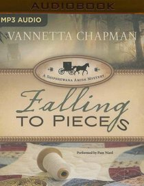 Falling to Pieces (Unabridged, MP3) (#01 in A Shipshewana Amish Mystery Audio Series)