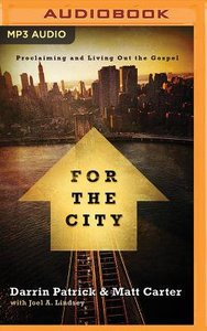 For the City (Unabridged, MP3) (Exponential Audio Series)