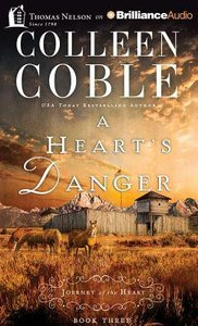 A Hearts Danger (Unabridged, 4 CDS) (#03 in Journey Of The Heart Audio Series)