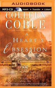 A Hearts Obsession (Unabridged, MP3) (#02 in Journey Of The Heart Audio Series)