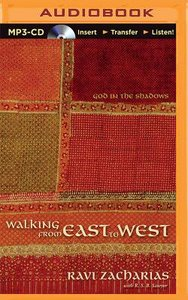 Walking From East to West (Unabridged, Mp3)