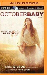 October Baby (Unabridged, Mp3)