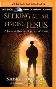 Seeking Allah, Finding Jesus (Unabridged, Mp3)