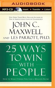 25 Ways to Win With People (Abridged, Mp3)