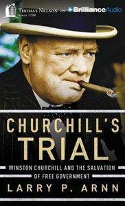 Churchills Trial (Unabridged, 6 Cds)