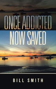 Once Addicted Now Saved