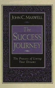 The Success Journey (Abridged, 3 Cds)