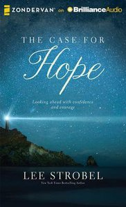 The Case For Hope (Unabridged, 4 Cds)