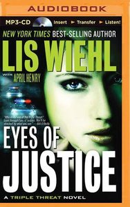 Eyes of Justice (Unabridged, MP3) (#04 in Triple Threat Novel Audio Series)