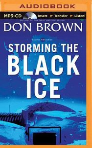 Storming the Black Ice (Unabridged, MP3) (#03 in Pacific Rim Audio Series)