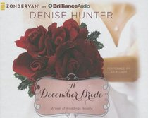 A December Bride (Unabridged, 2 CDS) (#01 in A Year Of Weddings Novella Series Audio)