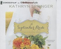 A September Bride (Unabridged, 2 CDS) (#10 in A Year Of Weddings Novella Series Audio)