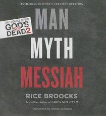 Man, Myth, Messiah (Unabridged, 4 Cds)