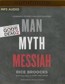 Man, Myth, Messiah (Unabridged, Mp3)