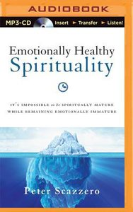 Emotionally Healthy Spirituality (Unabridged, Mp3)