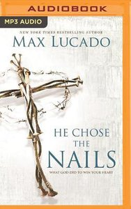 He Chose the Nails (Unabridged, Mp3)