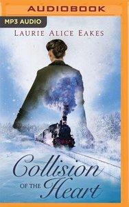 Collision of the Heart (Unabridged, 5 Cds)