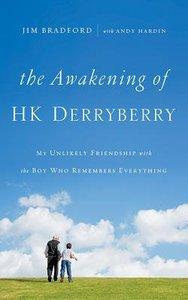 The Awakening of H.K. Derryberry (Unabridged, 5 Cds)