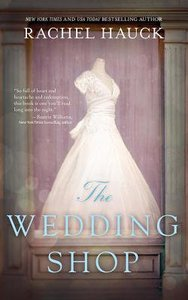 The Wedding Shop (Unabridged, 8 Cds)
