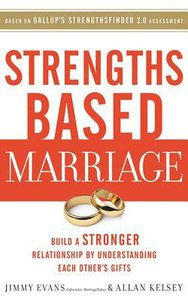 Strengths Based Marriage (Unabridged, 5 Cds)