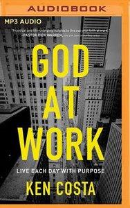 God At Work (Unabridged, Mp3)