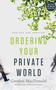 Ordering Your Private World (Unabridged, 6 Cds)