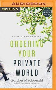Ordering Your Private World (Unabridged, Mp3)