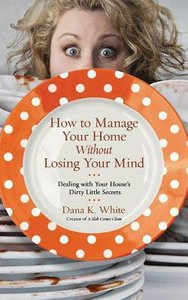 How to Manage Your Home Without Losing Your Mind (Unabridged, 5 Cds)