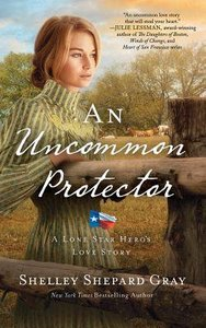 An Uncommon Protector (Unabridged, 8 CDS) (#02 in Lone Star Heros Love Audio Series)