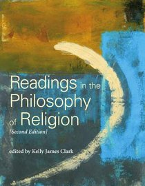 Readings in the Philosophy of Religion (2nd Edition) (Broadview Readings In Philosophy Series)