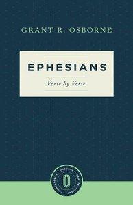 Ephesians Verse By Verse (Osborne New Testament Commentaries Series)