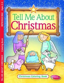 Tell Me About Christmas (Ages 2-5, Reproducible) (Warner Press Colouring/activity Under 5s Series)
