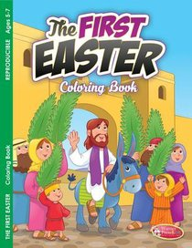 Easter - the First Easter (Ages 5-7, Reproducible) (Warner Press Colouring & Activity Books Series)