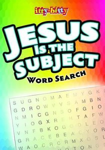 Activity Book Jesus is the Subject Word Search Puzzles (Ages 5-10) (Itty Bitty Bible Series)