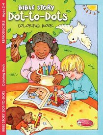 Bible Story Dot-To-Dots Coloring Book (Ages 2-4)