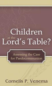 Children At the Lords Table?
