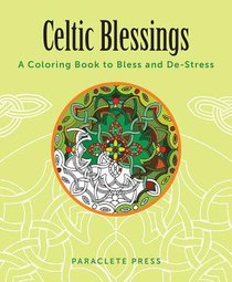 Celtic Blessings (Adult Coloring Books Series)