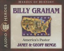 Billy Graham - Americas Pastor (Unabridged, 5 CDS) (Heroes Of History Series)