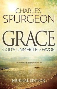 Grace: Gods Unmerited Favor (Journal Edition)