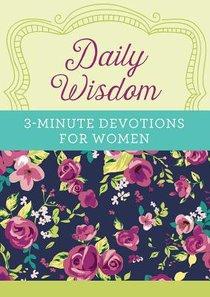 Daily Wisdom:3-Minute Devotions For Women