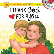 Read & Sing-Along: I Thank God For You (With Cd)