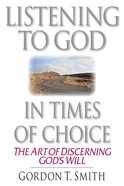 Listening to God in Times of Choice Paperback