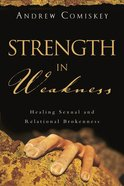 Strength in Weakness Paperback