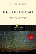 Deuteronomy (Lifeguide Bible Study Series) Paperback