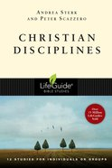 Christian Disciplines (Lifeguide Bible Study Series)