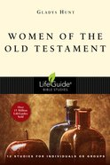 Women of the Old Testament (Lifeguide Bible Study Series) Paperback
