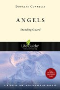 Angels (Lifeguide Bible Study Series) Paperback
