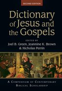 Dictionary of Jesus and the Gospels: A Compendium of Contempory Biblical Scholarship (Ivp Bible Dictionary Series) Hardback