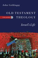 Old Testament Theology: Israel's Life (#3 in Old Testament Theology Series) Paperback